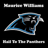 Hail to the Panthers de Maurice Williams and the Zodiacs