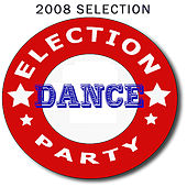 Election Dance Party by Various Artists