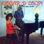 De Aquí Pa'lla de Oscar D'Leon