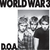 World War 3 (Remastered) by D.O.A.