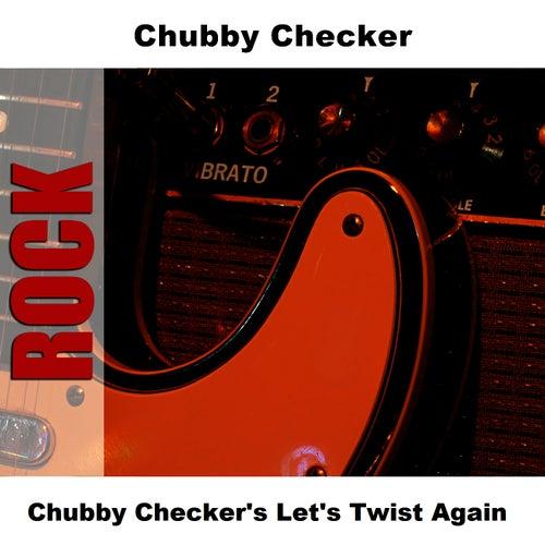 Chubby Checker's Let's Twist Again by Chubby Checker