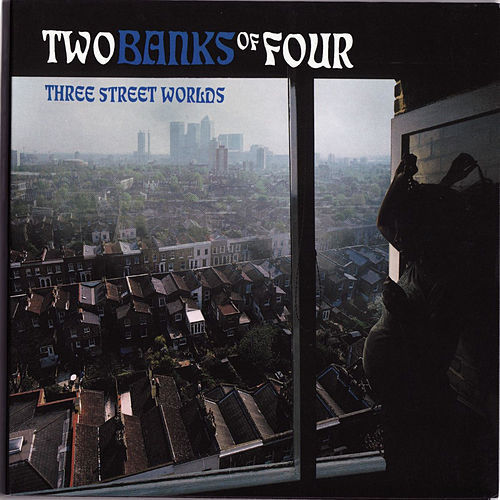 Three Street Worlds by Two Banks Of Four
