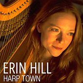 Harp Town by Erin Hill