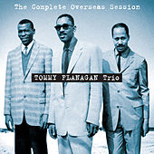 The Complete Overseas Session (Bonus Track Version) by Tommy Flanagan