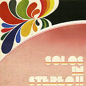Solos In Stereo II by Various Artists
