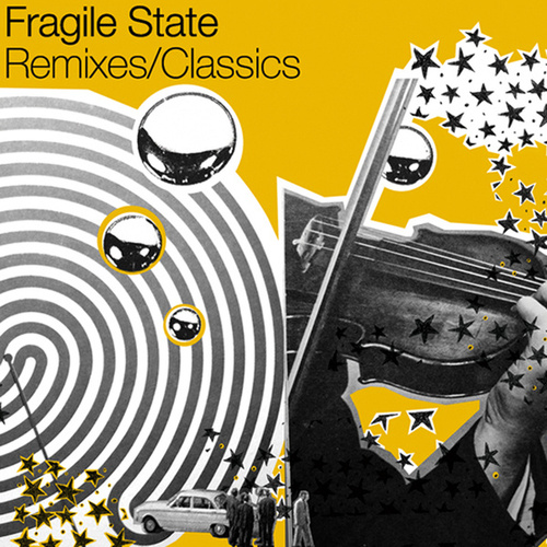 Remixes / Classics de Fragile State