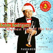 Happiest Time of the Year by Bobby Rodriguez