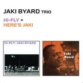 Hi-Fly + Here's Jaki by Jaki Byard
