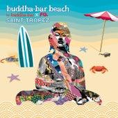 Buddha-Bar Beach Saint-Tropez by Various Artists
