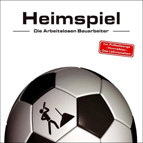 Heimspiel EP by Die Arbeitslosen Bauarbeiter