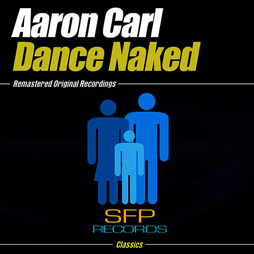 Dance Naked by Aaron-Carl