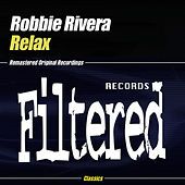 Relax by Robbie Rivera