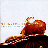 Global Chillout - A Tranquil Journey by Crimson Ensemble