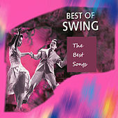 The Best Songs , Best of Swing by Various Artists