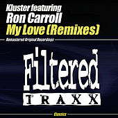 My Love (Remixes) by Kluster