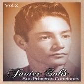 Javier Solís - Sus Primeras Canciones, Vol. 1 de Javier Solis
