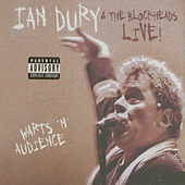 Live! Warts 'N' Audience…Plus! de Ian Dury