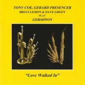 Love Walked In by Tony Coe