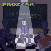 Love Fools Anonymous de Prozzak