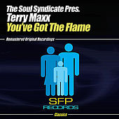 You've Got The Flame by Soul Syndicate