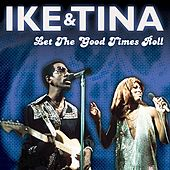 Let The Good Times Roll by Ike Turner