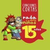 Canciones Cortas 15 Años by Rubén Rada