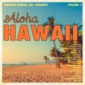 Surfside Hawaii, Inc. Presents: Aloha Hawaii, Vol. 1 by Various Artists