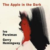 The Apple in the Dark by Gerry Hemingway