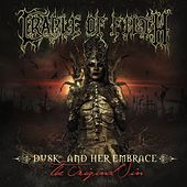 Dusk And Her Embrace... The Original Sin de Cradle of Filth