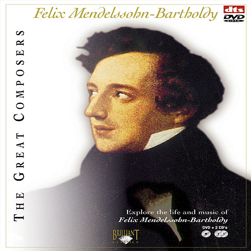 Mendelssohn/Bartholdy,TheGreat Composers Part: 2 by Various Artists