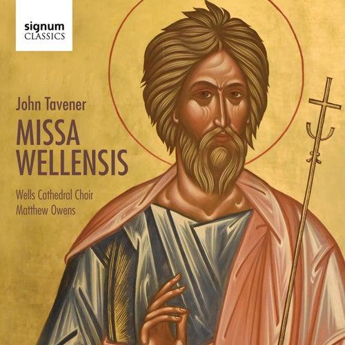 John Tavener: Missa Wellensis by Wells Cathedral Choir