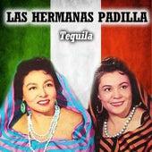 Tequila by Las Hermanas Padilla