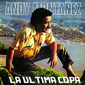 La Última Copa de Andy Montañez