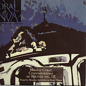 Música Coral Contemporánea de Bolivia Vol. 3 von Coral Nova