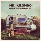 Baile de Disfraces de Mr. Kilombo