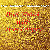 Bud Shank with Bob Cooper - The Golden Collection by Bob Cooper