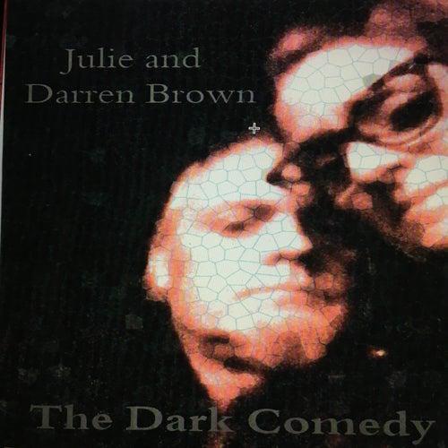 The Dark Comedy by Julie Brown