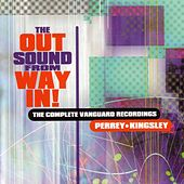 The Out Sound from Way In! The Complete Vanguard Recordings von Perrey & Kingsley