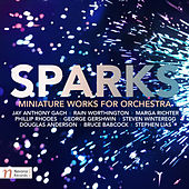Sparks: Miniature Works for Orchestra by Various Artists