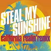 Steal My Sunshine (California Realin' Remix) de Len