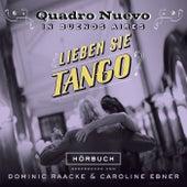 Lieben sie Tango? von Quadro Nuevo