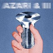 Azari & III Remixed by Azari & III