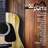 Porta 50 let by Various Artists
