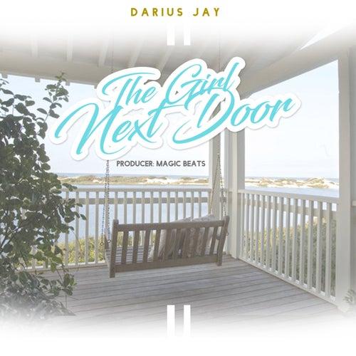 The Girl Next Door - Single by Darius Jay