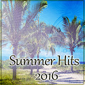 Summer Hits 2016 – Best Chill Out Music Compilations, Lounge Summer von Chill Out