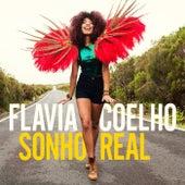 Sonho real de Flavia Coelho