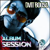 Album Session - EP de Dvit Bousa