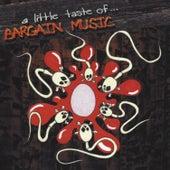 A Little Taste Of... by Bargain Music