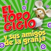 El Topo Gigio y Sus Amigos de la Granja de Topo Gigio