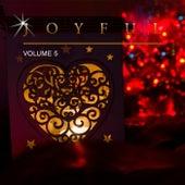 Joyful, Vol. 5 by Various Artists